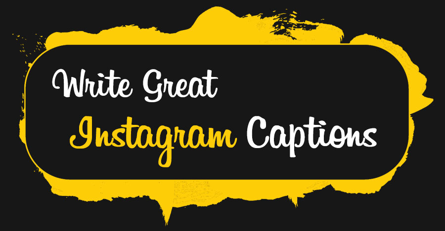 How to Write Great Instagram Captions That Drive Engagement