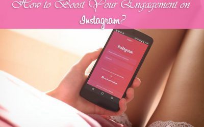 How to Boost Your Engagement on Instagram